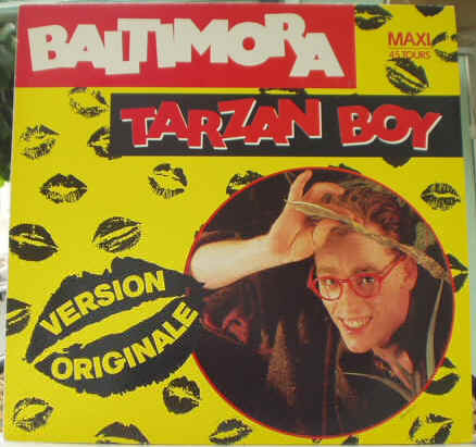 Vinyleticketomania Disques vinyles Vinyls Maxi 45 tours Baltimora Tarzan Boy (Dee Jay Version) Pochette recto 1985 EMI Remix Dub Tubes années 80