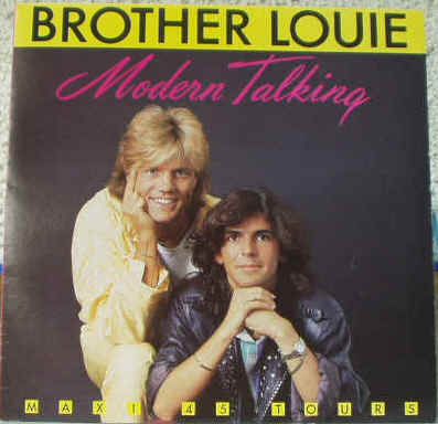 George Michael&Modern Talking_Brother Louie ModerntalkingbrotherlovieA