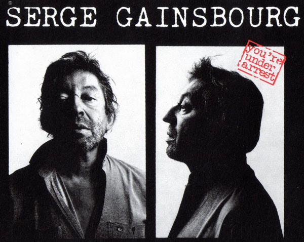Photos judiciaires face et profil de Serge Gainsbourg album You Re Under Arrest billet place ticket concert collection 1988